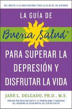 guia-de-buena-salud-para-superar-la-depression-y-disfrutar-la-vida-la