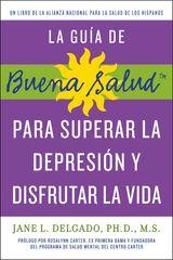 guía de Buena Salud para superar la depressión y disfrutar la vida, La