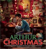 The Art & Making of Arthur Christmas