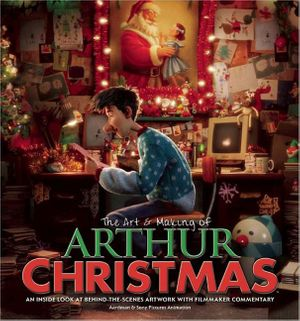 The Art & Making of Arthur Christmas book image
