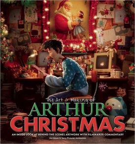 The Art & Making of Arthur Christmas