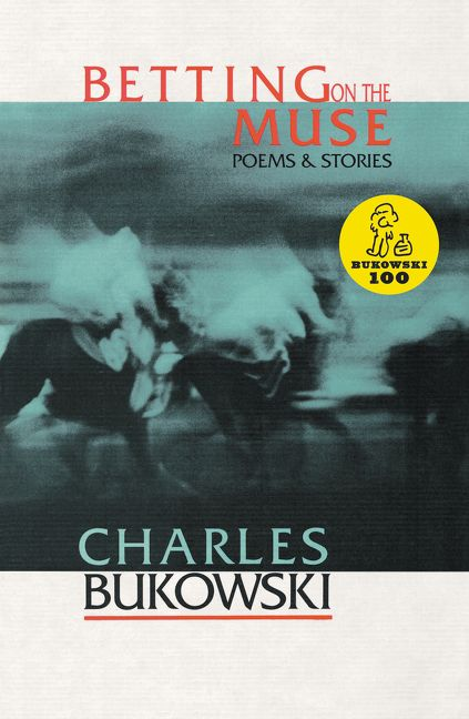 """bukowski betting on the muse essay Quotes tagged as rain  ― charles bukowski, betting on the muse: poems and stories tags: cats, night, rain, storm 146 likes like """"after the rain."""