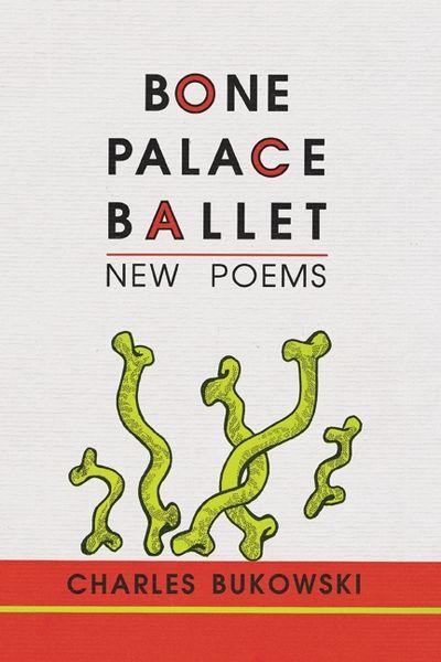 Bone Palace Ballet: New Poems