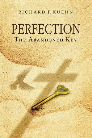 Perfection: The Abandoned Key Paperback  by