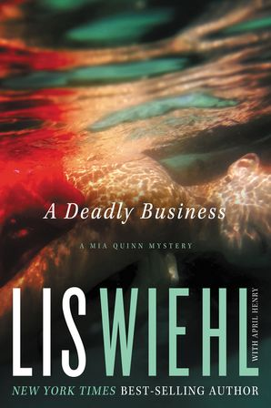A Deadly Business Paperback  by Lis Wiehl
