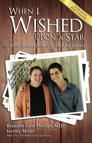 When I Wished upon a Star: From Broken Homes to Mended Hearts Paperback  by