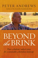 Beyond the Brink: Peter Andrews' radical vision for a sustainable Austra lian landscape