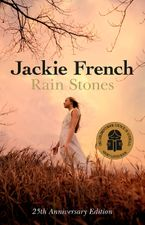 Rain Stones 25th Anniversary Edition eBook  by Jackie French