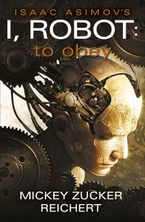 I, Robot eBook  by Mickey Zucker Reichert