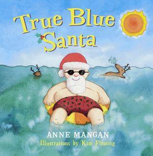 True Blue Santa book image
