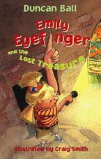 Emily Eyefinger and the Lost Treasure (Emily Eyefinger, #3)