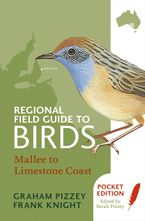 Regional Field Guide to Birds: Mallee to Limestone Coast eBook  by F Knight