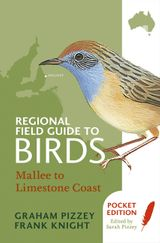 Regional Field Guide to Birds: Mallee to Limestone Coast