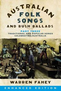 australian-folk-songs-and-bush-ballads-enhanced-e-book-part-three