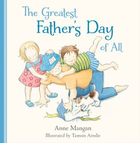 The Greatest Father's Day of All