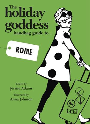 The Holiday Goddess Handbag Guide to Rome book image