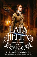 Lady Helen and the Dark Days Pact (Lady Helen, Book 2) eBook  by Alison Goodman