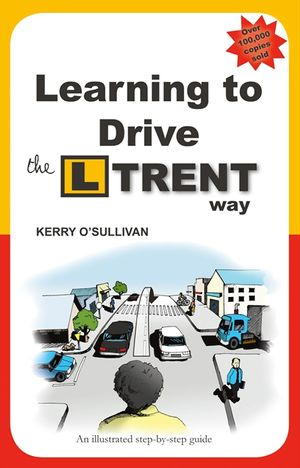 Learning to Drive the L Trent Way book image
