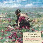 We're All Australians Now eBook  by A B Paterson