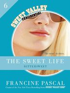 The Sweet Life #6 - Francine Pascal