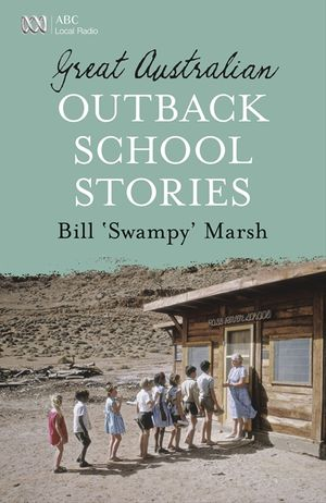 Great Australian Outback School Stories book image
