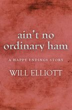 aint-no-ordinary-ham-a-happy-endings-story