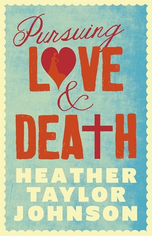 Pursuing Love and Death book image