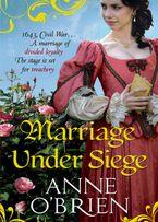 Marriage Under Siege eBook  by Anne O'Brien