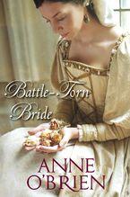 Battle-Torn Bride eBook  by Anne O'Brien
