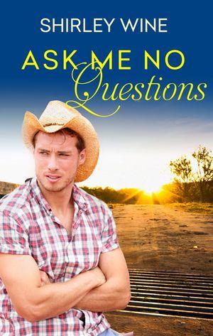 Ask Me No Questions book image