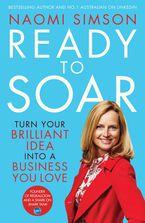 Ready To Soar eBook  by Naomi Simson