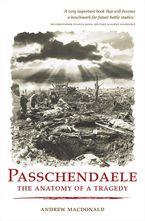 Passchendaele eBook  by Andrew Macdonald