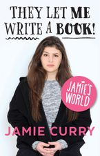 Jamie's World eBook  by Jamie Curry