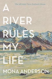 a-river-rules-my-life