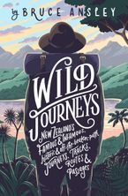 Wild Journeys eBook  by Bruce Ansley