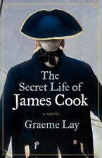 Graeme Lay - The Secret Life of James Cook