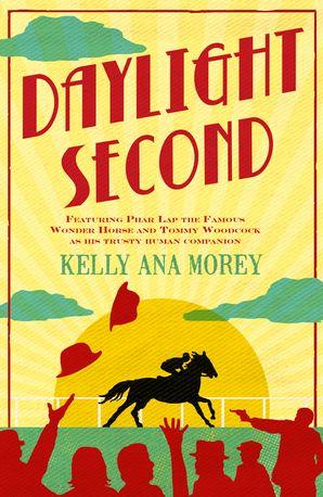 Daylight Second - Kelly Ana Morey