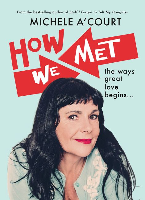 How We Met by Michele A'Court