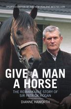 Give a Man a Horse - Dianne Haworth