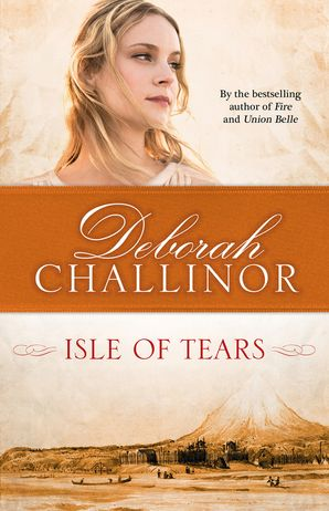 Isle of Tears - Deborah Challinor