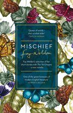 Fay Weldon - Mischief