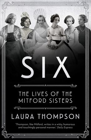 Cover image - Take Six Girls: The Lives of the Mitford Sisters