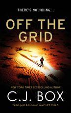 C.J. Box - Off the Grid