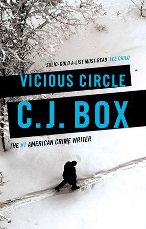 Vicious Circle - C.J. Box