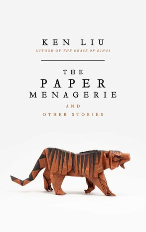 Cover image - The Paper Menagerie