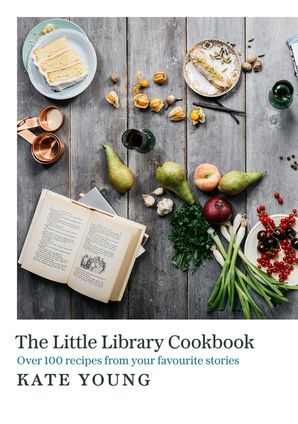 The Little Library Cookbook - Kate Young