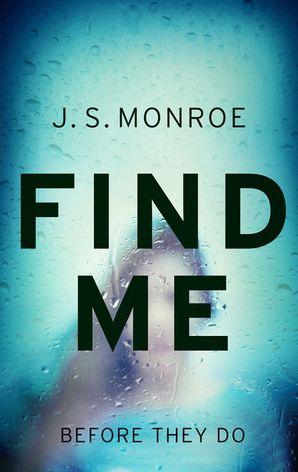 Find Me - J.S. Monroe