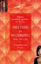 Min Jin Lee - Free Food For Millionaires