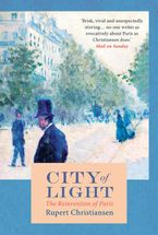 City of Light - Rupert Christiansen