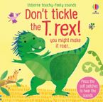 Don't Tickle the T-Rex!
